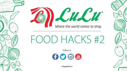LULU HYPERMARKET – FOOD HACK 2 – 30 SECONDS